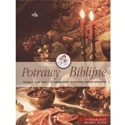103 ciasta Siostry Anastazji Potrawy biblijne [opr. twarda]