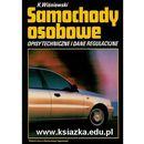 SAMOCHODY OSOBOWE. OPISY TECHNICZNE I DANE REGULACYJNE - CZĘŚĆ 11 [opr. twarda]