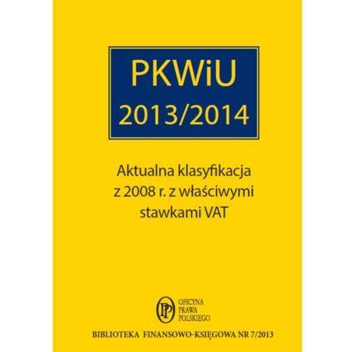 PKWiU 2013/2014 [opr. miękka]