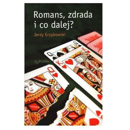 Romans, zdrada i co dalej? [opr. miękka]