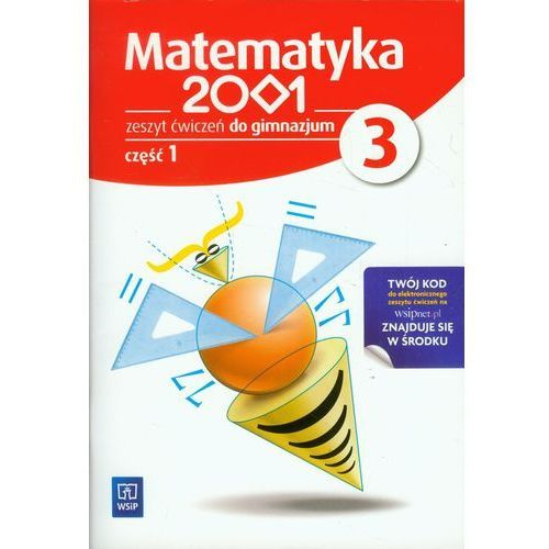 Matematyka 2001. Klasa 3. Zeszyt ćwiczeń. Część 1 [opr. miękka]