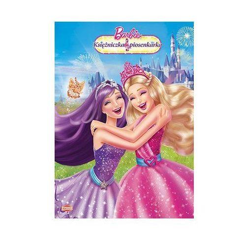 Kolorowanka Barbie. Księżniczka i piosenkarka [opr. miękka]