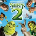Shrek 2 - Soundtrack
