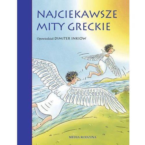 Najciekawsze mity greckie [opr. twarda]