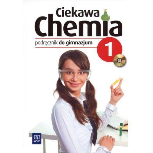 Ciekawa chemia 1 Podręcznik [opr. miękka]