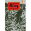Gułag Radzieckie obozy koncentracyjne 1918-1953 [opr. twarda]